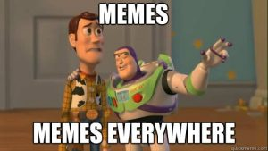 Toy Story meme showing Buzz Lightyear showing Woody saying 'memes memes everywhere'